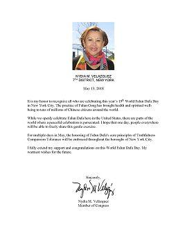 """第七选区国会议员纳迪亚·委拉斯开兹(Nadia M. Velazquez)发来贺信,表示:""""我祝贺你们在纽约市进行的第十九届世界法轮大法日的庆祝。法轮功的修炼给全世界的中国公民带去了健康和精神的美好。"""